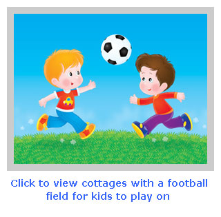 show me family holiday cottages with a football field